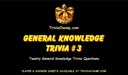 General Knowledge Trivia Questions #3